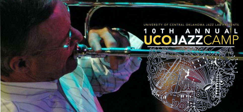 UCO Jazz Camp · June 24 - 29, 2018